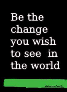 Be The Change Leeds Postcard ― Mahatma Gandhi Quote