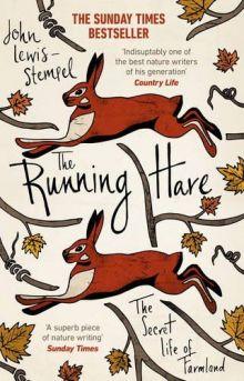 RUNNING HARE (PB) By  John Lewis-Stempel