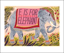 E for Elephant Screenprint by Emily Sutton