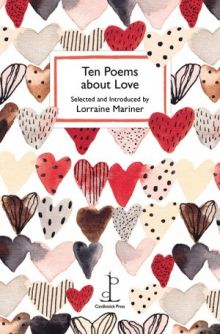 Ten Poems about Love Various Authors
