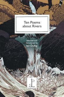 Ten Poems about Rivers Various Authors