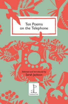 Ten Poems on the Telephone Various Authors